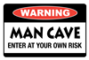 Warning! Man Cave: enter at your own risk